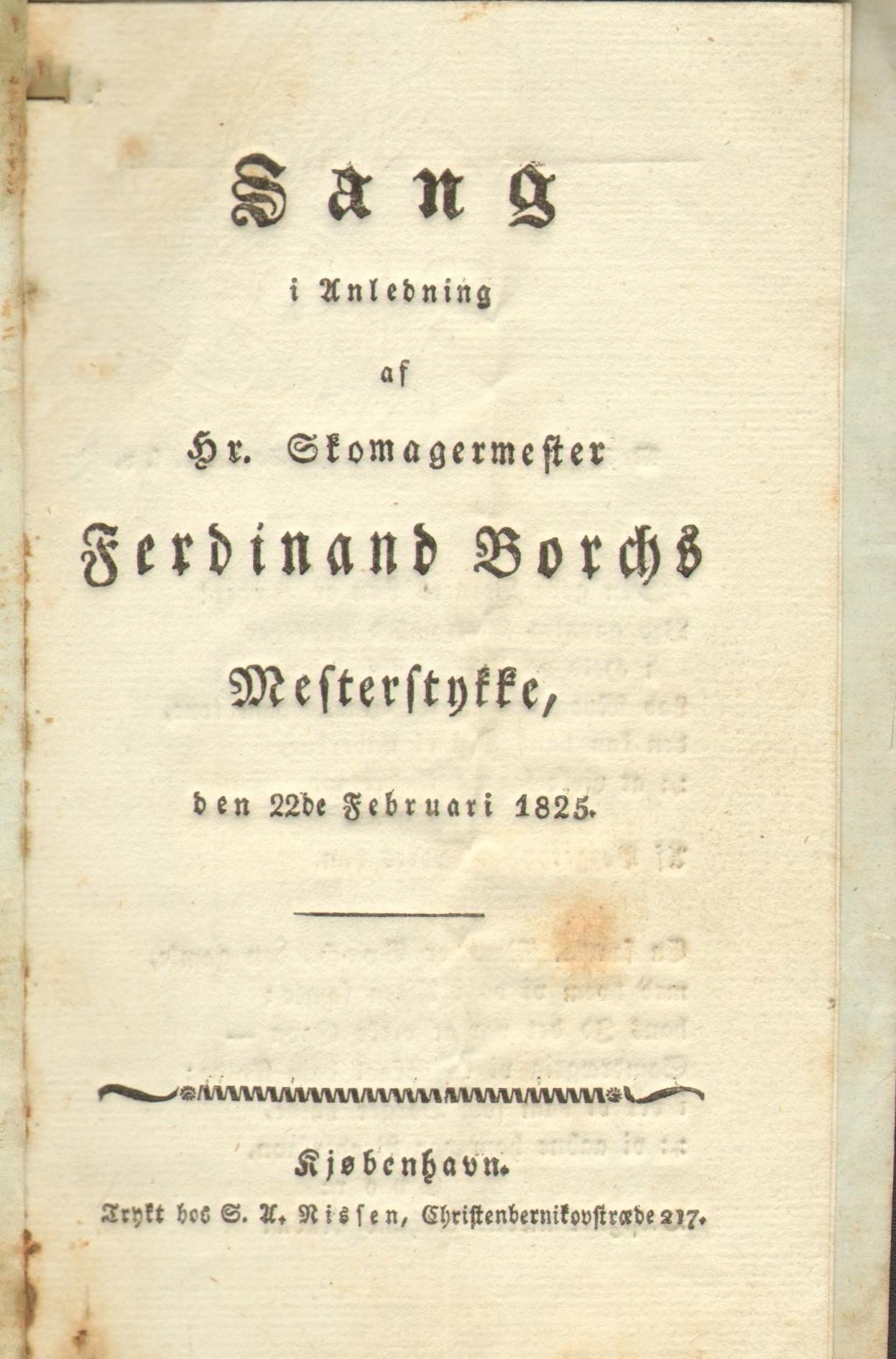 75.117.1  Sang i anledning af skomagermester Ferdinand Borchs mesterstykke den 22 februar 1825.